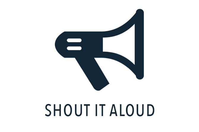 Shout it Aloud